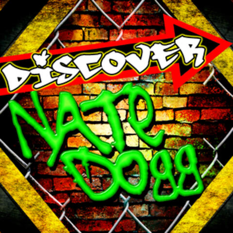Discover Nate Dogg