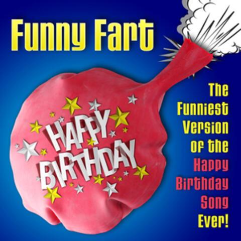 Happy Birthday (Funniest Fart Version)