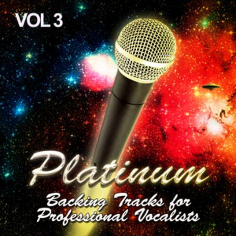 Platinum Backing Tracks for Professional Vocalists, Vol. 3