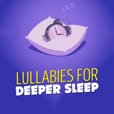 Lullabies for Deeper Sleep