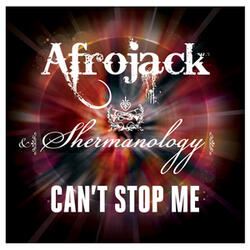 Can't Stop Me (Club Mix) (feat. Shermanology)