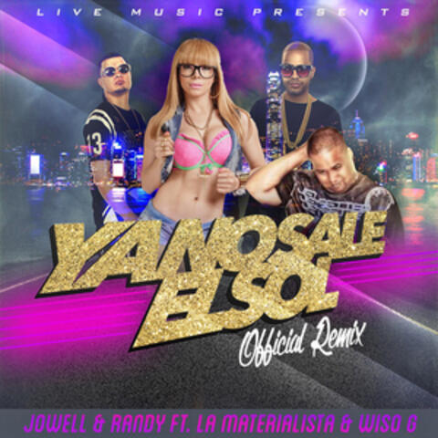 Ya No Sale el Sol (feat. La Materialista & Wiso G)