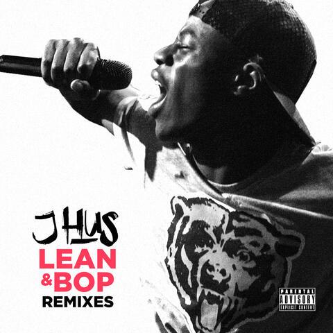 Lean & Bop (Remixes)
