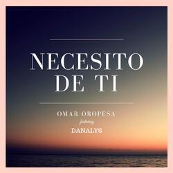 Necesito de Ti (feat. Danalys)