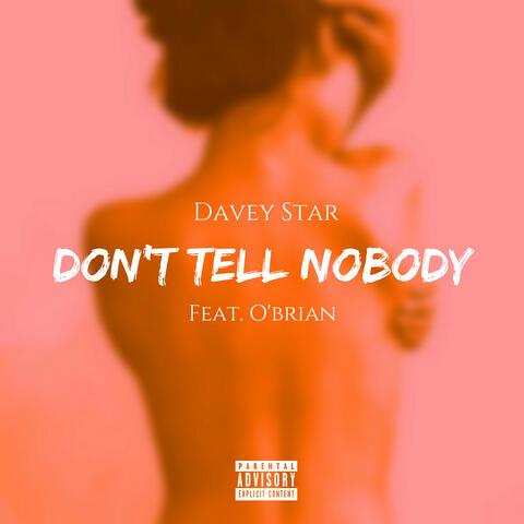 Don't Tell Nobody