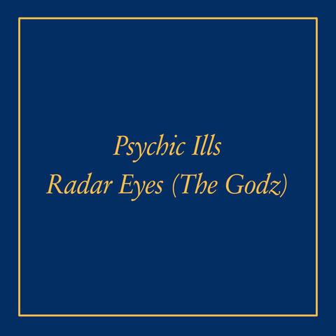 Radar Eyes b/w Cosmic Michael