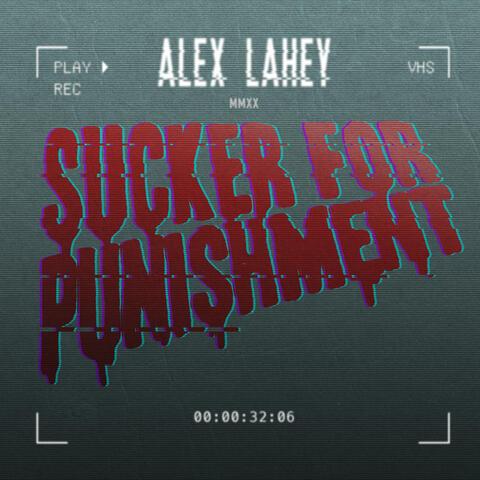 Sucker For Punishment