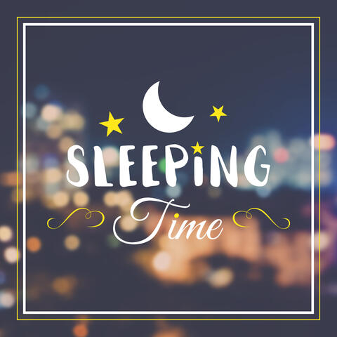 Sleeping Time – Classical Melodies to Sleep and Relaxation, Calm Music to Bed, Quiet Evening with Composers, Gentle Songs