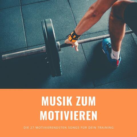 Musik zum Motivieren – Die 27 motivierendsten Songs für dein Training