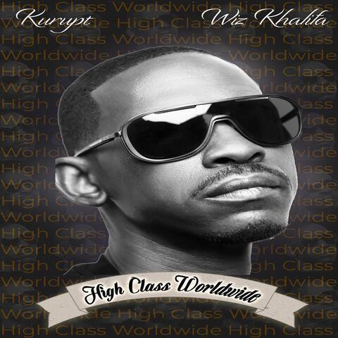 High Class Worldwide  (feat. Wiz Khalifa)