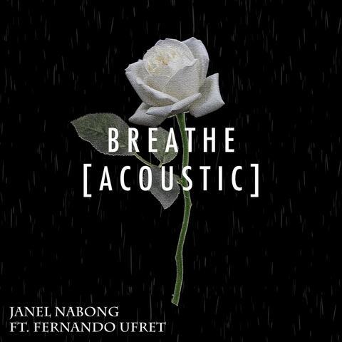 Breathe (Acoustic) [feat. Fernando Ufret]