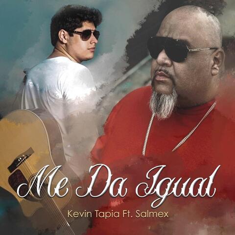 Me da Igual (feat. Salmex)