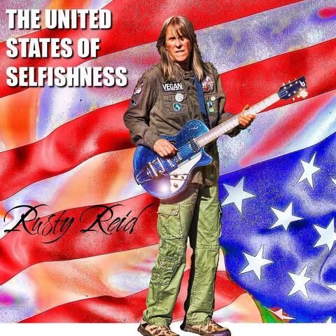The United States of Selfishness