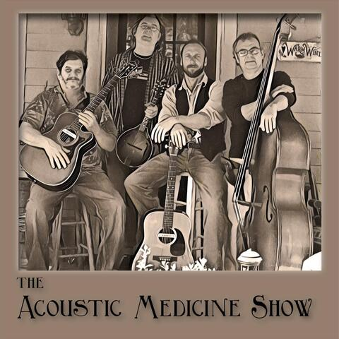 The Acoustic Medicine Show (Remastered)