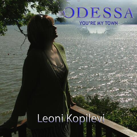 Odessa You're My Town