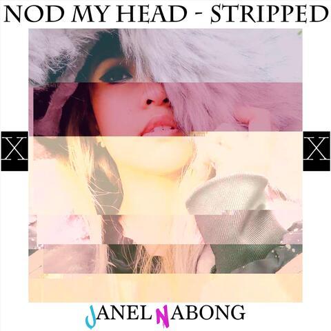 Nod My Head (Stripped)