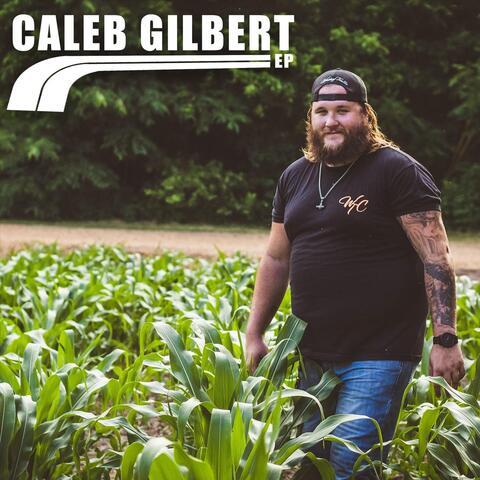 Caleb Gilbert EP