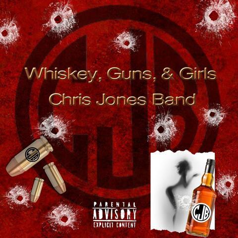 Whiskey, Guns, & Girls