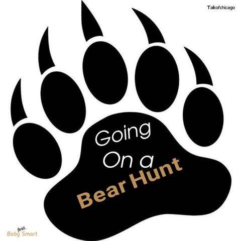 Going on a Bear Hunt (feat. Baby Smart)