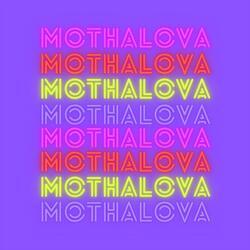 Mothalova (Dance Remix)