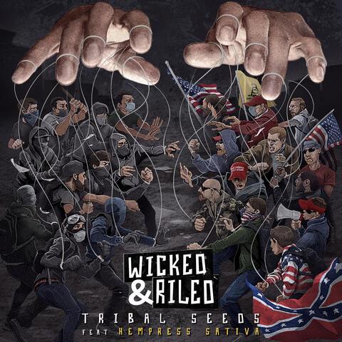 Wicked & Riled (feat. Hempress Sativa)