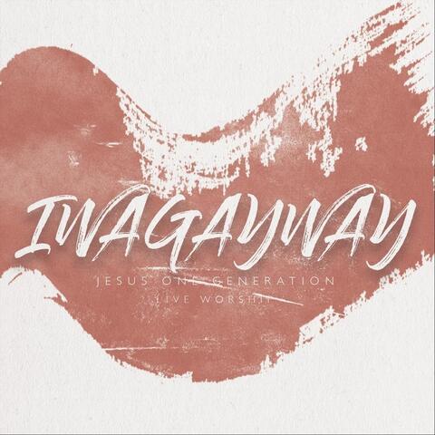 Iwagayway Live Worship