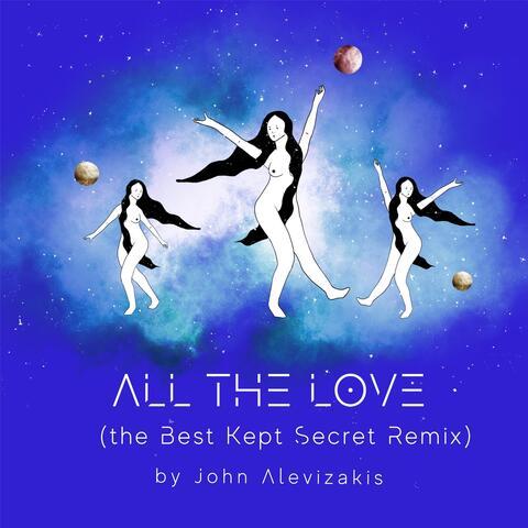 All the Love (The Best Kept Secret Remix)
