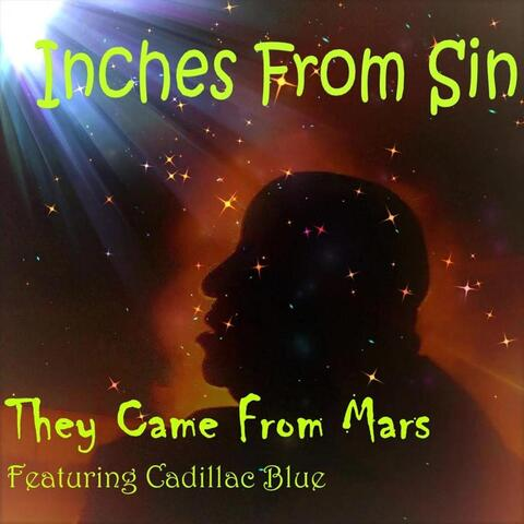 They Came from Mars (feat. Cadillac Blue)
