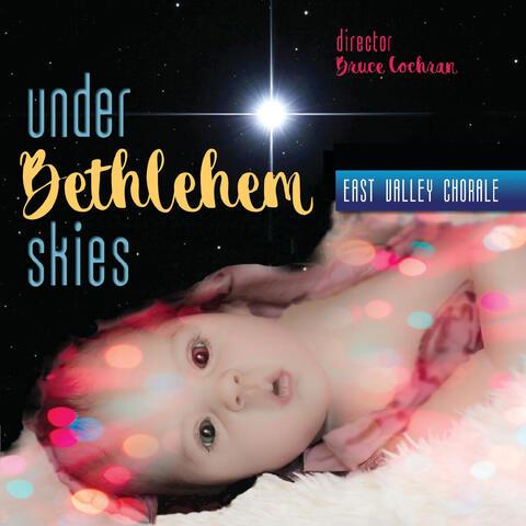 Under Bethlehem Skies