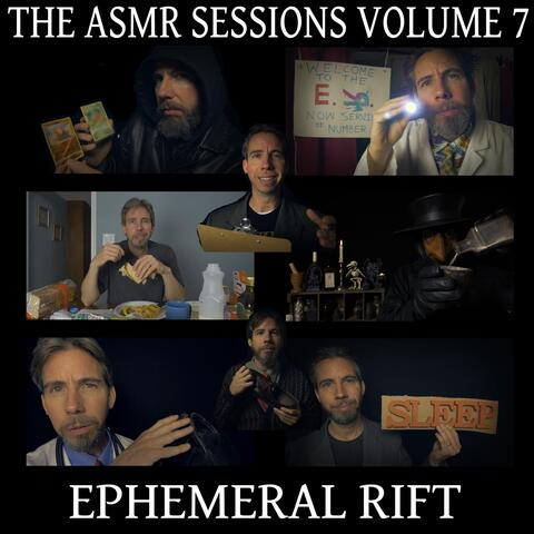 The ASMR Sessions, Vol. 7