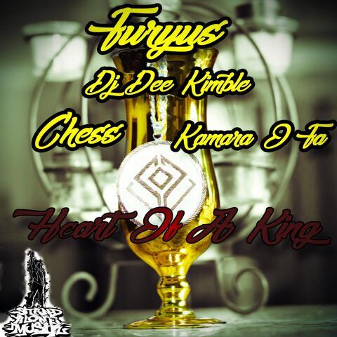 Heart of a King (feat. DJ Dee Kimble, Chess & Kamara O Fa)