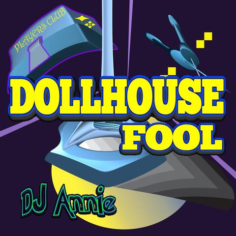 Dollhouse Fool