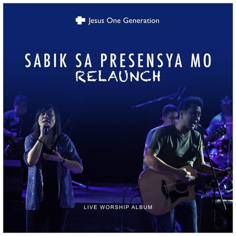 Sabik Sa Presensya Mo (Relaunch) [Live]