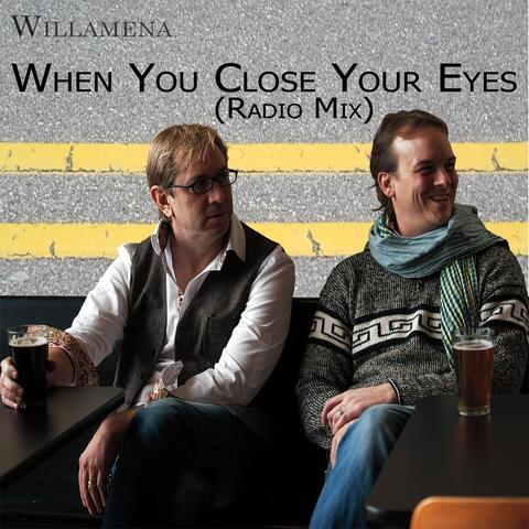 When You Close Your Eyes (Radio Mix)