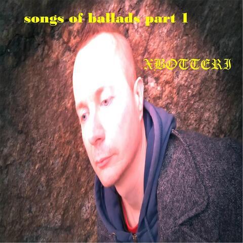 Songs of Ballads, Pt. I