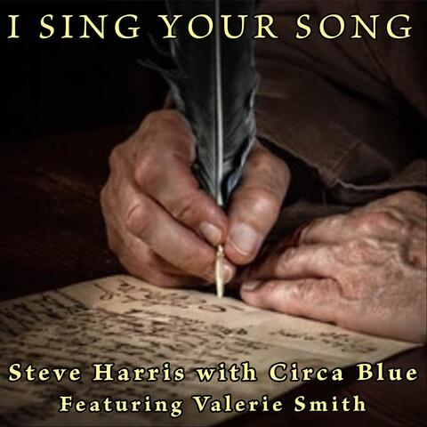 I Sing Your Song (feat. Circa Blue & Valerie Smith)