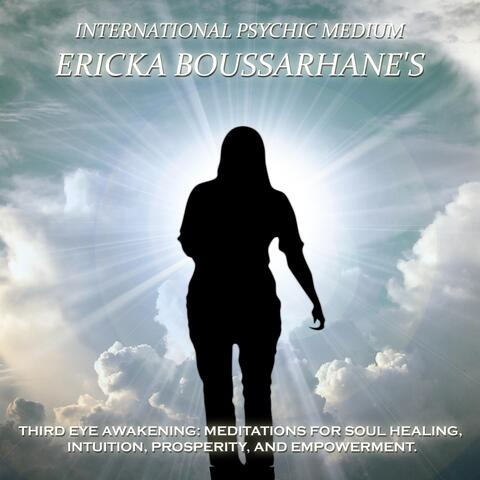 Third Eye Awakening: Meditations for Soul Healing, Intuition, Prosperity, And Empowerment.: Mp3
