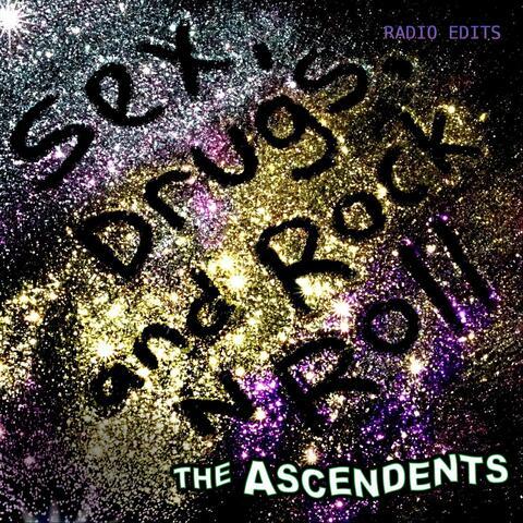 Sex, Drugs, And Rock n Roll (Radio Edits)