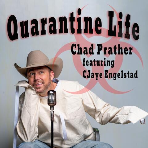 Quarantine Life (feat. CJaye Engelstad)