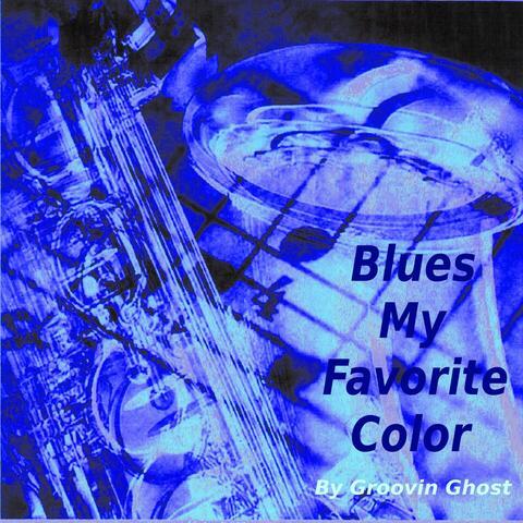 Blues My Favorite Color