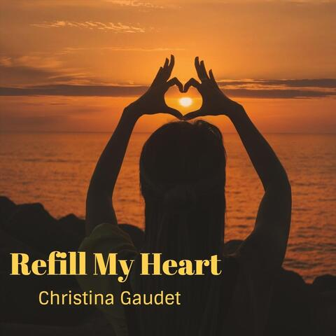 Refill My Heart