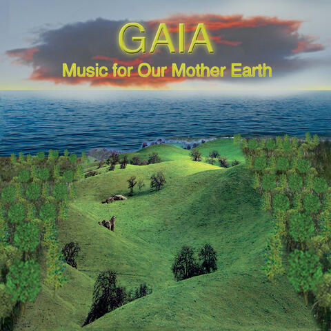 Gaia: Music for Our Mother Earth