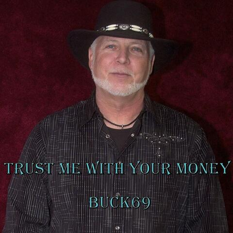 Trust Me with Your Money