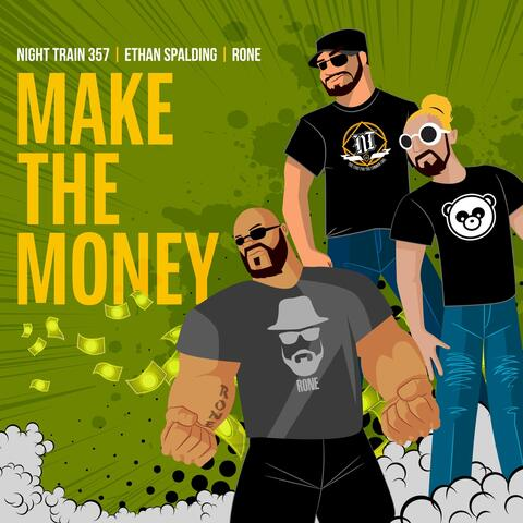 Make the Money (feat. Ethan Spalding & Rone)