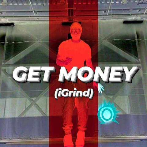 Get Money (iGrind)