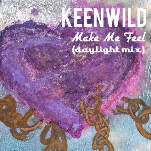 Make Me Feel (Daylight Mix)