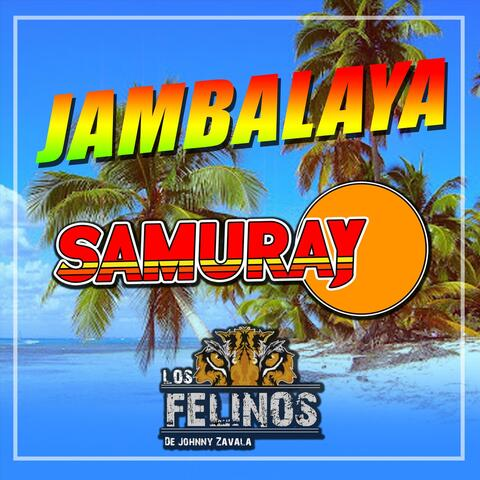 Jambalaya (feat. Los Felinos de Jonnhy Zavala)