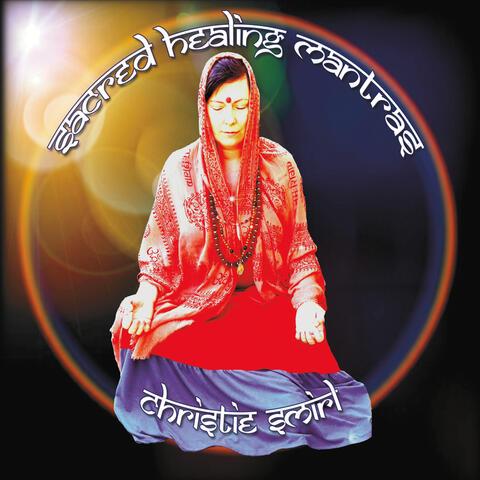 Sacred Healing Mantras