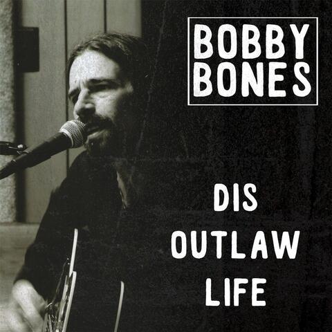 Dis Outlaw Life