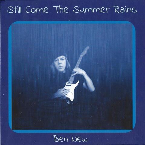 Still Come the Summer Rains
